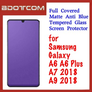 Full Covered Matte Anti Blue Tempered Glass Screen Protector for Samsung Galaxy A6 / A6 Plus / A7 2018 / A9 2018