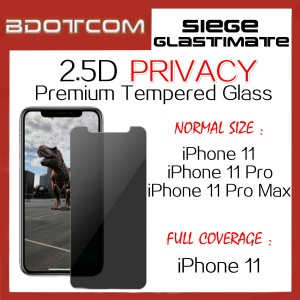 Siege Glastimate 2.5D Premium PRIVACY Tempered Glass for iPhone 11 / iPhone 11 Pro / iPhone 11 Pro Max