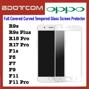 Full Covered Curved Tempered Glass Screen Protector for Oppo R9s / R9s Plus / R15 Pro / R17 Pro / F1s / F5 / F7 / F9 / F11 / F11 Pro (White)