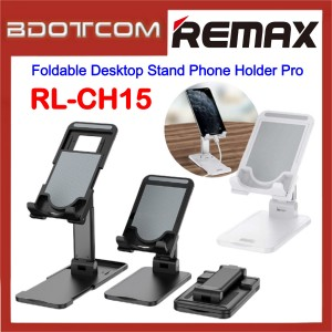 Remax Life RL-CH15 Foldable Desktop Stand Phone Holder Pro for Mobile Phone and Tablet / Samsung / Apple / Huawei / Xiaomi / Oppo / Vivo / Realme / OnePlus