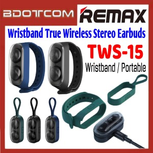 Remax TWS-15 Wristband True Wireless Stereo Earbuds with Charging Case for Samsung / Apple / Xiaomi / Huawei / Oppo / Vivo / OnePlus / Realme