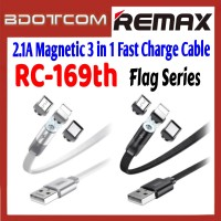 Remax RC-169th Flag Series 2.1A Magnetic 3 in 1 Fast Charge Cable for Samsung / Apple / Xiaomi / Huawei / Oppo / Vivo / Realme / OnePlus